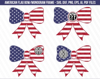 American Flag Bow Svg, American flag monogram, United States svg, Cheer Bow Flag, dxf, Patriotic cheer bow cut file-Instant digital download
