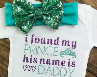 I Found My Prince His Name Is Daddy Bodysuit
