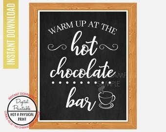 Warm up at the hot chocolate bar Sign, Kitchen sign, Wedding Sign, Chalkboard Sign, Wall Art, Instant Download, printable