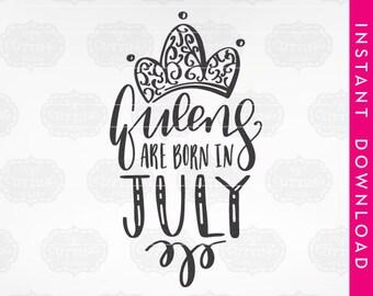 birthday girl svg, birthday girl svg women, queens are born in july, queens are born in july svg, queens are born svg, july svg birthday
