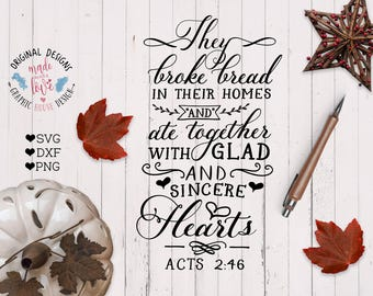 Thanksgiving SVG, Thanksgiving Cut File and Printable, They Broke Bread SVG, Housewarming Cut File, Scripture SVG, Scripture Cut File