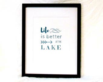Life Is Better At The Lake Print Lake House Digital Wall Art Lake House Printable Instant Download