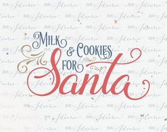 Milk and Cookies for Santa Svg Dxf Santa svg svg Santa christmas svg svg christmas svg christmas svg file Santa svg silhouette cricut