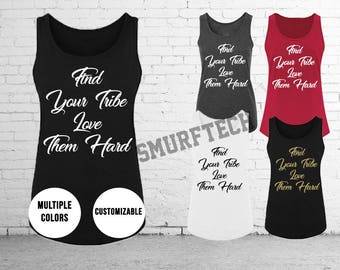 Find Your Tribe Love Them Hard Ladies Tanktop