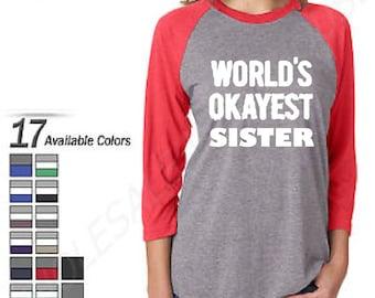 World's Okayest Sister Baseball Tee