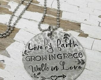 Live by faith, grow in grace, love, silver circle necklace, inspirational jewelry, Christian jewelry, belief jewelry, silver disc, stamped