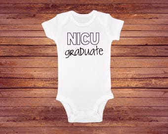 NICU Graduate Onesie, NICU, Graduate, Newborn Onesie, New Baby, Pregnancy Reveal, Baby Announcement, Coming Home