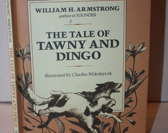 The Tale of Tawny and Dingo by Charles Mikolaycak 1979 HC Weekly Reader Books