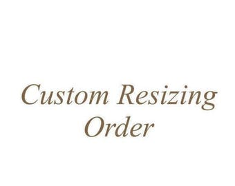 July 4 Sale Custom Resizing Order