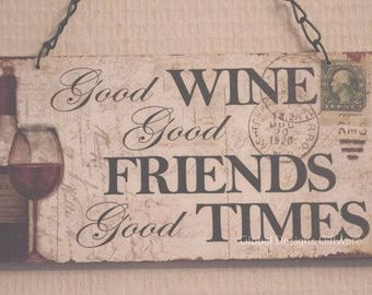 Wine Funny Plaque Sign A Good Wine Good Friends Good Times Friendship Gift SG1755