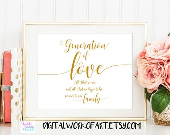 Generation of Love Sign, Wedding Sign, DIY Rustic Wedding Reception Sign Printable, Instant Download, 8x10, PDF,  gold,#SG