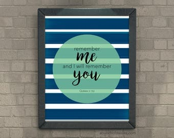 """Quran Quote """"remember me and I will remember you"""", instant printable, Islamic art, digital download"""