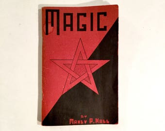Vintage Magic Book by Manly Palmer Hall, Ca: 1939.