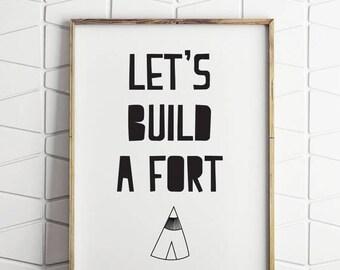 70% OFF SALE lets build a fort, fort print, fort art, fort printable, fort prints, fort digital file, fort digital print, build a fort art