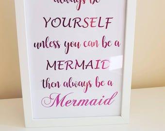 Be a mermaid foil print