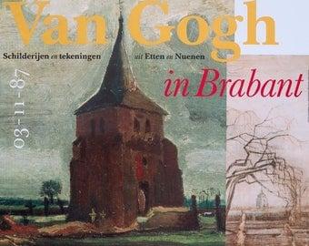 Vincent van Gogh exhibition poster - Work in Brabant Nuenen - museum print - 1987 - early paintings - Etten - Church