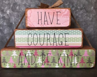 HAVE COURAGE wooden stacking block decor