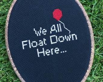 IT, IT Cross stitch, We all float down here cross stitch, Pennywise, Stephen king cross stitch, Scary clown, horror movie cross stitch