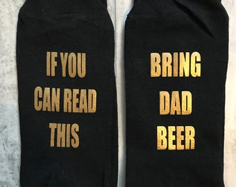 fathers day, fathers day gift, mens socks, if you can read this socks, bring me beer socks, beer socks, personalised socks, dad, daddy,