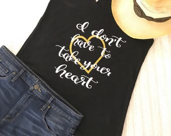 Take Your Heart - Sam Hunt - Country Tank Top - Concert Tank - Country Music Shirt - Tank Top