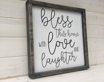 Bless This Home with Love and Laughter, Farmhouse Decor, Bless This Home, Home Quote, Love and Laughter Sign