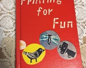 1960 Rare Printing for Fun Book - originally published in Japan