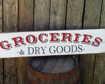 reclaimed wood Groceries & Dry Goods country farmhouse wood sign