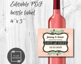 Editable PDF Wedding Wine bottle label Save the date bottle sticker DYI Printable wrapper Custom wine bottle sticker alcohol printable label