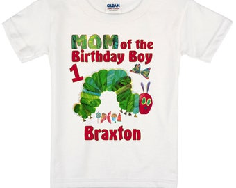 The Hungry Caterpillar Mom Dad of the Birthday Boy or Girl Family Shirt