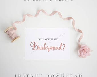 Will you be my bridesmaid card, Bridesmaid proposal card, Maid of honor, Flower girl card, Instant download, Proposal cards, Rose gold cards