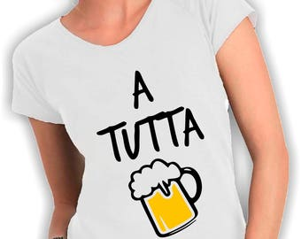 T shirts women wide neck-a tutta birra