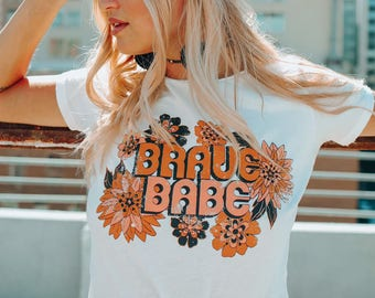 Brave Babe Tee, self love tee, female power tee, retro style tee, vintage graphic tee, pro feminism tee, distressed graphic tee