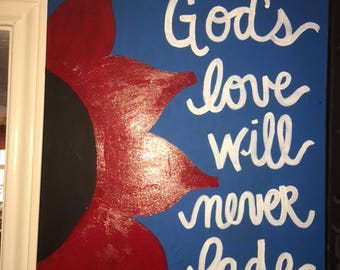 God's love will never fade