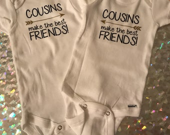 cousins make the best friends onesies