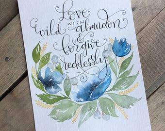 Love and Forgive//Watercolor print//Scripture Wall Art// Bible Art//Home Decor// Wall Decor