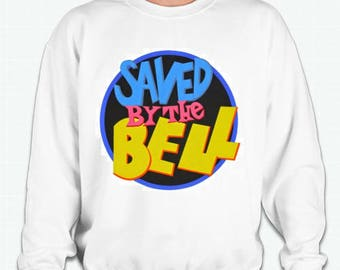 Saved by the bell     sweatshirt