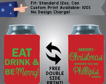Eat Drink & Be Merry Merry Christmas Collapsible Fabric Christmas Custom Can Cooler Double Side Print (Etsy-Christmas06)