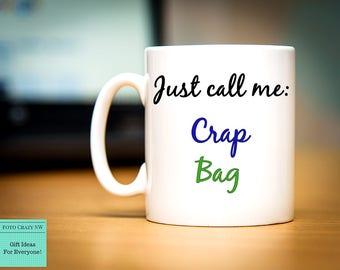Crap Bag Mug Etsy