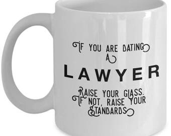if you are dating a Lawyer raise your glass. if not, raise your standards - Cool Valentine's Gift