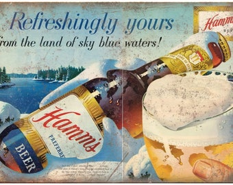 "10"" x 7"" Metal Sign Hamms Beer Refrishingly Yours Vintage Look Reproduction"