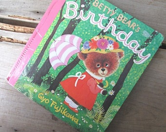 Betty Bear's Birthday by Gyo Fujikawa 1977 Board Book