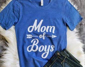 Boy Mom Shirt - Gift for Mom - Mom of Boys Shirt - Boy Mama Tshirt - Mom Gifts - Mother's Day Gifts - Mom Shirt - Gifts for Mom