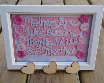 """Original Papercut Design.  6x4 """"Mothers Are Like Buttons"""" - Framed - Personalised - Gift - Mum, Nan, etc."""