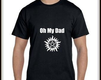 Oh My Dad Supernatural T Shirt ~ Men's Shirt ~ Lucifer ~ Black T Shirt ~ Funny T Shirt ~ Men's T Shirts ~ Supernatural Shirt ~ SPN