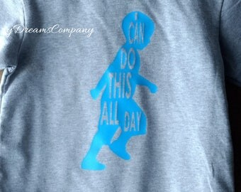 I Can Do This All Day Toddler Running Size 2T Toddler T-Shirt
