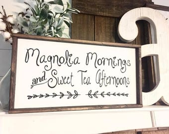 Magnolia Mornings & Sweet Tea Afternoons | Farmhouse Style | Home Sign | Home Decor | Rustic Decor | Farmhouse Sign | Hand painted