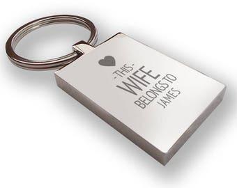 Personalised engraved This WIFE belongs to KEYRING gift, metal keyring - LG14