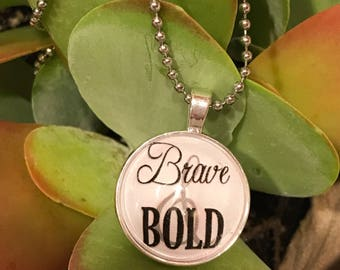 Brave and Bold necklace. Inspired by Colleen Hoover. It Ends With Us