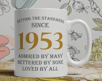 Setting standards, 65th Birthday mug, 65th birthday idea, born 1953 birthday, 65th birthday gift, 65 years old, Happy Birthday, EB 1953 Grey