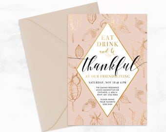 "Friendsgiving, Eat Drink and be Thankful by Arbor Grace Collections, 5"" x 7"" PRINTABLE Invitation, Thanksgiving"